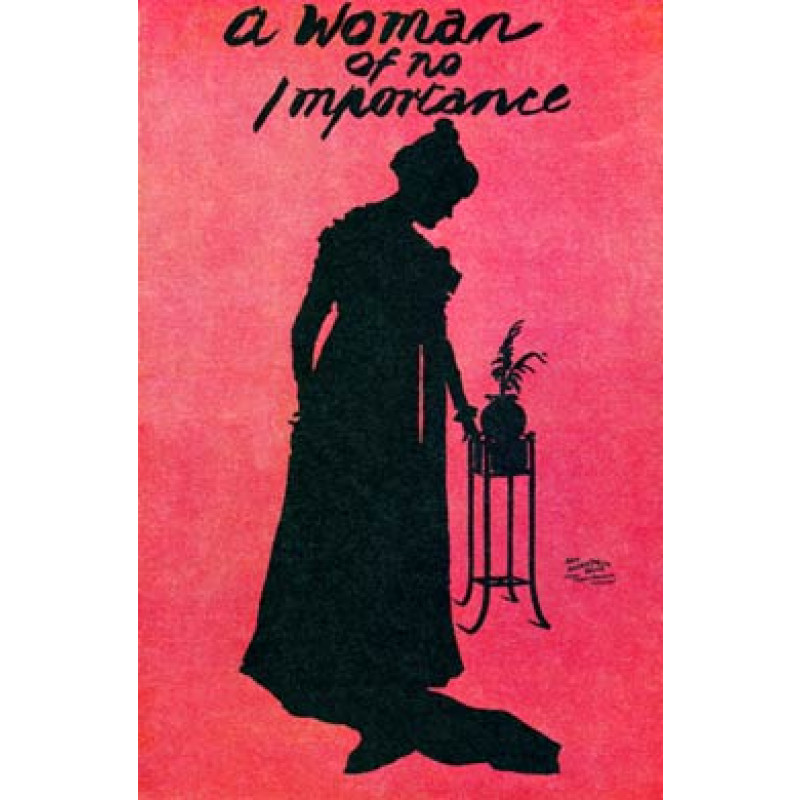 A Woman of No Importance, 1893