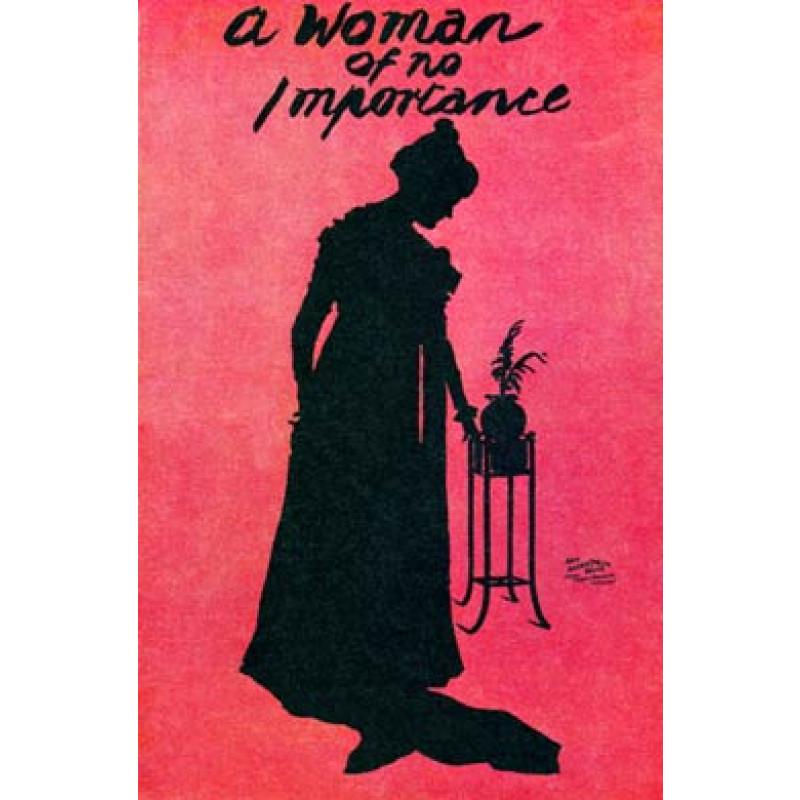 A Woman of No Importance, 1893