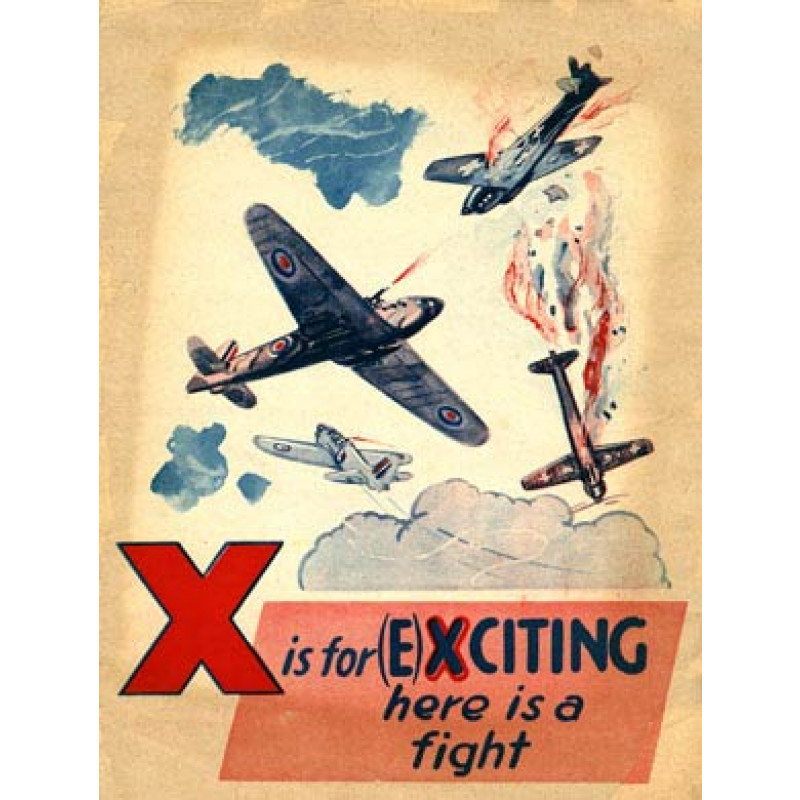 Battle of Britain, X is for (E)Xciting