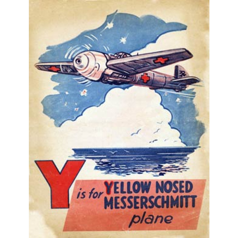 Battle of Britain, Y is for Yellow-Nosed Messerschmitt