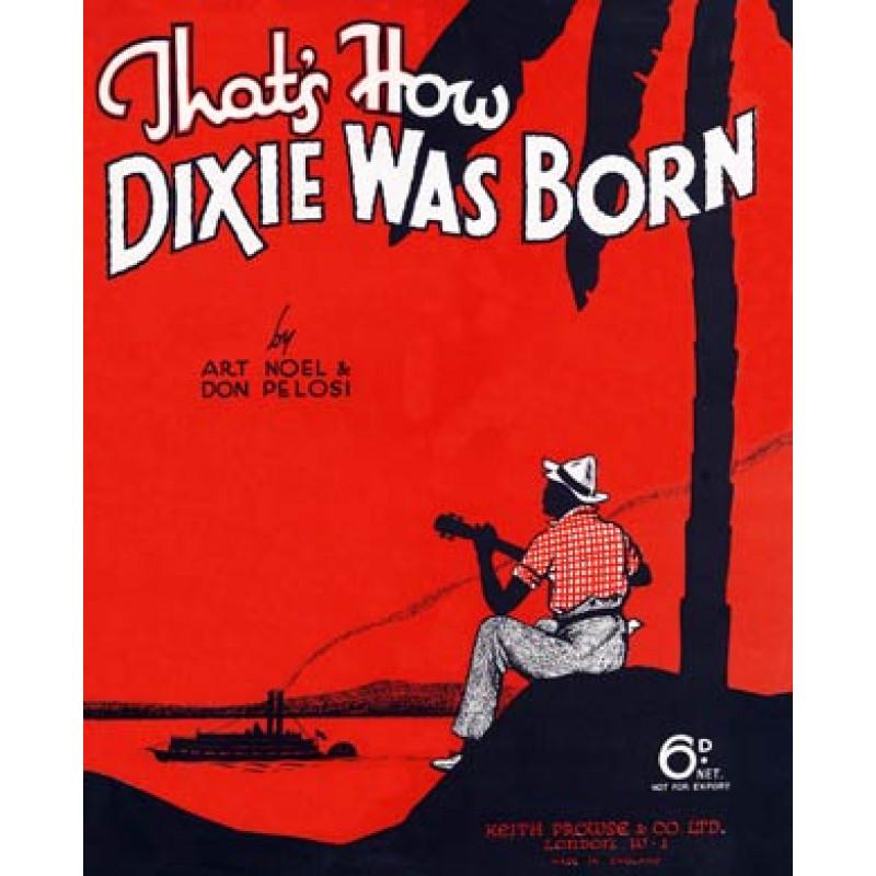 Dixie was Born