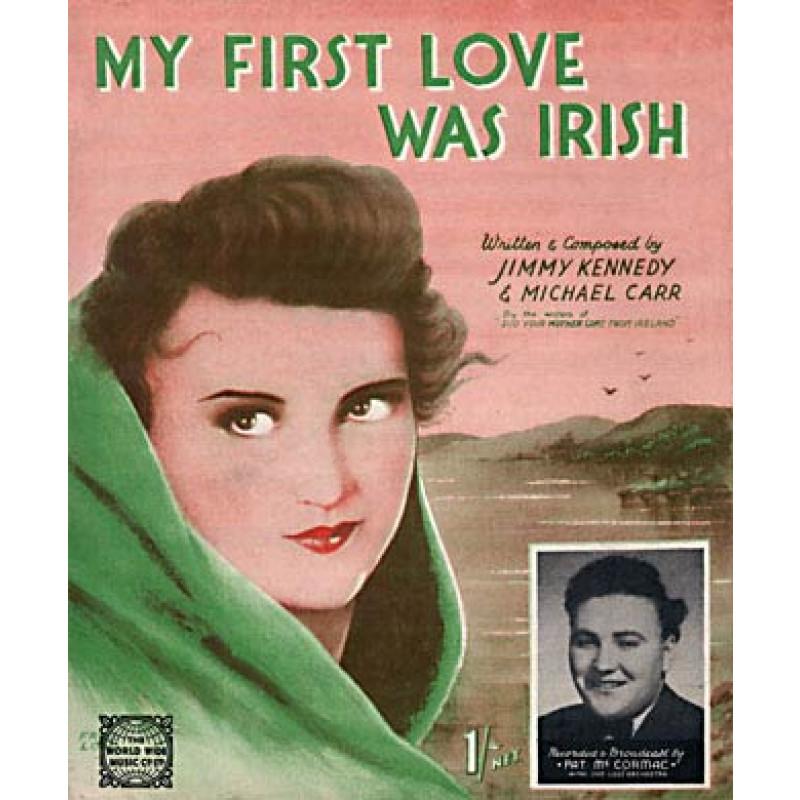 First Love Was Irish