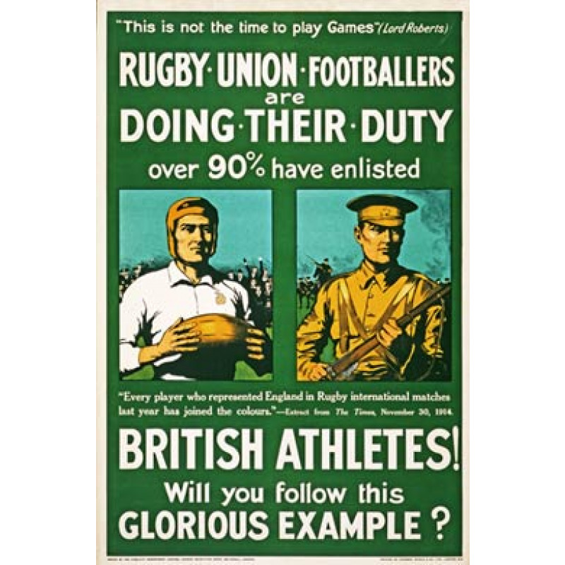 Rugby Union Footballers Are Doing Their Duty, 1915