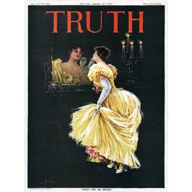 What Did He Mean, Truth 1897
